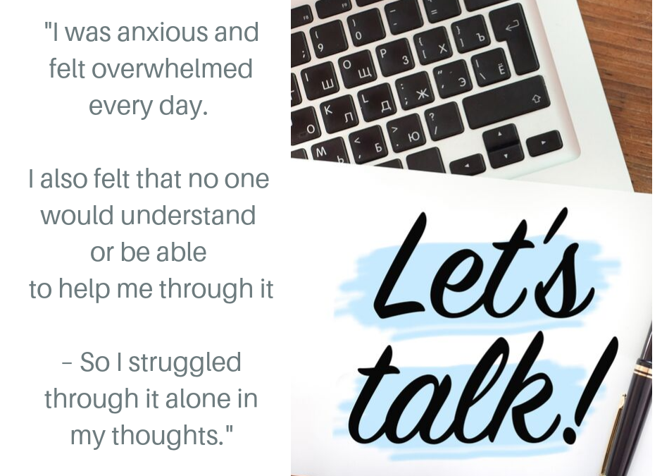 'I was anxious and felt overwhelmed every day'